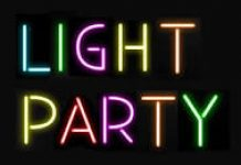 colourful sign stating light party